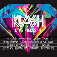 Dirtcaps - Klash: Dime Pieces III (Explicit)