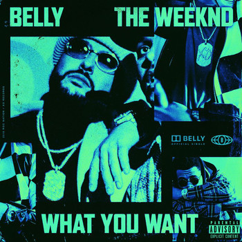 Belly - What You Want (Explicit)
