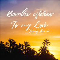 Bomba Estéreo - To My Love (Tainy Remix)