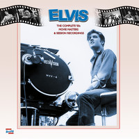 Elvis Presley - The Complete '50s Movie Masters and Session Recordings