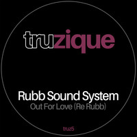 Rubb Sound System - Out For Love