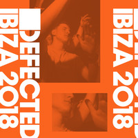 Sam Divine - Defected Ibiza 2018 (Explicit)