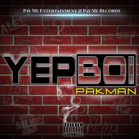 Pakman - Yep Boi (Explicit)