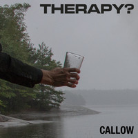 Therapy? - Callow