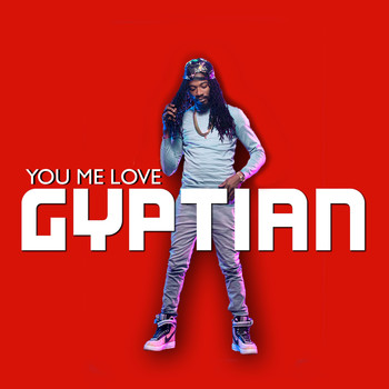 Gyptian - You Me Love EP