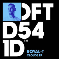 Royal-T - Clouds EP