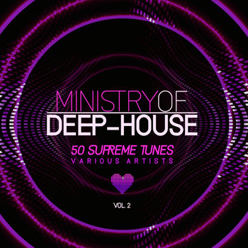 Various Artists - Ministry of Deep-House (50 Supreme Tunes), Vol. 2