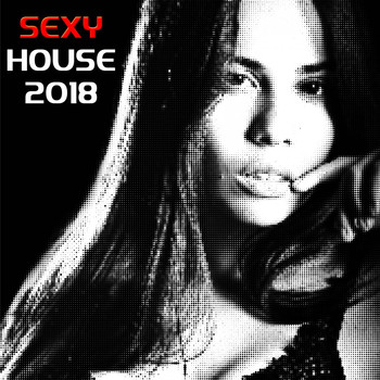 Various Artists - Sexy House 2018