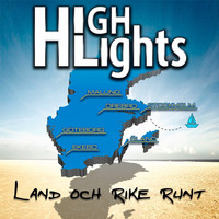 Highlights - Land och rike runt