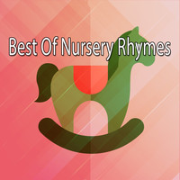 Songs For Children - Best Of Nursery Rhymes