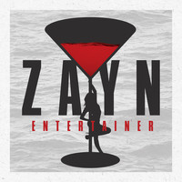 Zayn - Entertainer (Explicit)