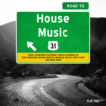 Various Artists - Road to House Music, Vol. 31