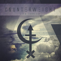 Counterweight - Life Thread (Explicit)