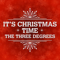 THE THREE DEGREES - It's Christmas Time