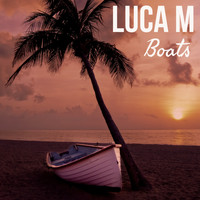Luca M - Boats