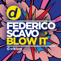 federico scavo - Blow It (Radio Edit)