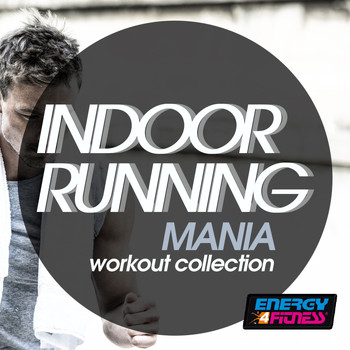 Various Artists - Indoor Running Mania Workout Collection