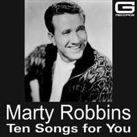 Marty Robbins - Ten Songs for You
