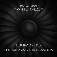 Eximinds - The Missing Civilization