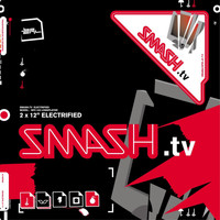 Smash TV - Electrified