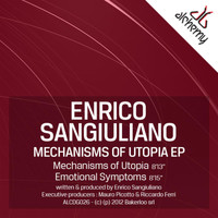 Enrico Sangiuliano - Mechanisms of Utopia EP