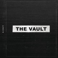G-Eazy - The Vault (Explicit)
