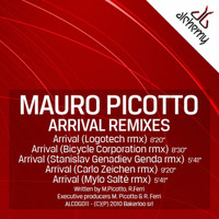 Mauro Picotto - Arrival Remixes