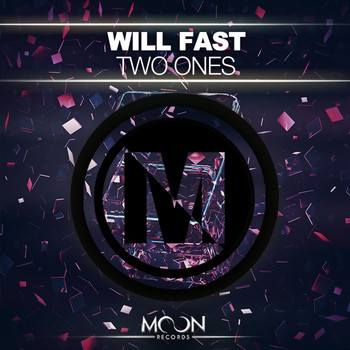 Will Fast - Two Ones