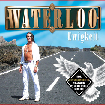 Waterloo - Ewigkeit