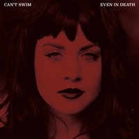 Can't Swim - Even in Death