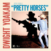 Dwight Yoakam - Pretty Horses