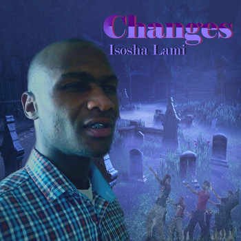 Changes - Isosha Lami