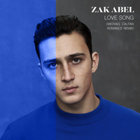 Zak Abel - Love Song (Michael Calfan Romance Remix)