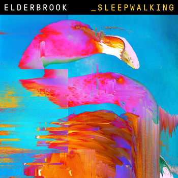 Elderbrook - Sleepwalking