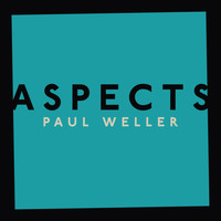 Paul Weller - Aspects