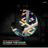 Tough Love - Closed the Door