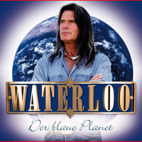 Waterloo - Der Blaue Planet