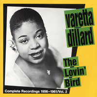Varetta Dillard - The Lovin' Bird