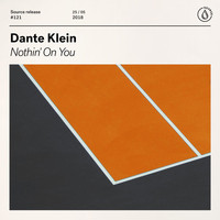 Dante Klein - Nothin' On You