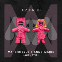 Marshmello & Anne-Marie - FRIENDS (Acoustic [Explicit])