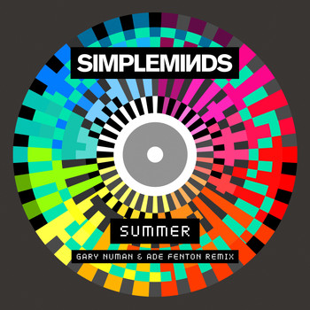 Simple Minds - Summer (Gary Numan & Ade Fenton Remix)
