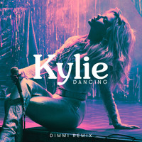Kylie Minogue - Dancing (DIMMI Remix)