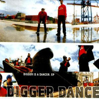 Digger Dance - Digger Is a Dancer EP