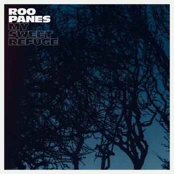 Roo Panes - My Sweet Refuge