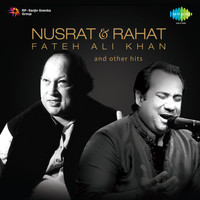 Rahat Fateh Ali Khan & Nusrat Fateh Ali Khan - Nusrat & Rahat Fateh Ali Khan and Other Hits