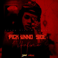 Alkaline - Pick Unuh Side - Single