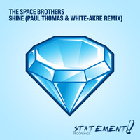 The Space Brothers - Shine (Paul Thomas & White-Akre Remix)