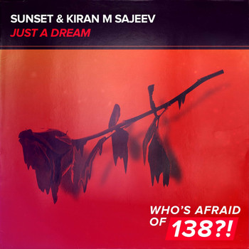 Sunset & Kiran M Sajeev - Just A Dream