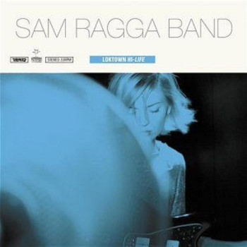Sam Ragga Band - Loktown Hi-Life