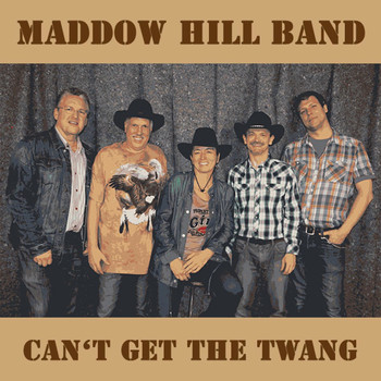 Maddow Hill Band - Can't Get the Twang